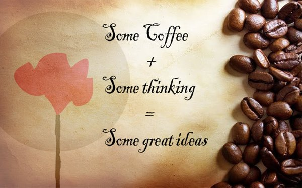 Some coffee + some thinking = some great ideas\\n\\n17/04/2015 16.15